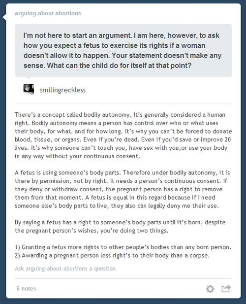 There's a concept called bodily autonomy. It's generally considered a human right. Bodily autonomy means a person has control over who or what uses their body, for what, and for how long. It's why you can't be forced to donate blood, tissue, or organs. Even if you're dead. Even if you'd save or improve 20 lives. It's why someone can't touch you, have sex with you,or use your body in any way without your continuous consent.  A fetus is using someone's body parts. Therefore under bodily autonomy, it is there by permission, not by right. It needs a person's continuous consent. If they deny or withdraw consent, the pregnant person has a right to remove them from that moment. A fetus is equal in this regard because if I need someone else's body parts to live, they also can legally deny me their use.   By saying a fetus has a right to someone's body parts until it's born, despite the pregnant person's wishes, you're doing two things.   1) Granting a fetus more rights to other people's bodies than any born person. 2) Awarding a pregnant person less right's to their body than a corpse.