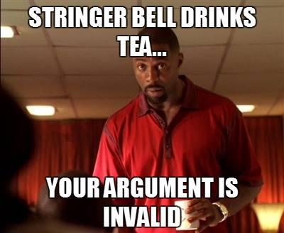 Stringer Bell Drinks Tea